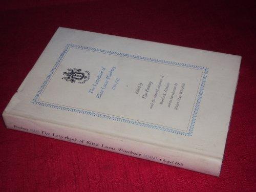 9780807811825: Letterbook of Eliza Lucas Pinckney, 1739-1762