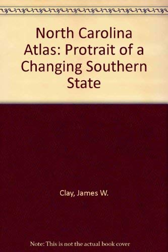 North Carolina Atlas: Portrait of a Changing Southern State