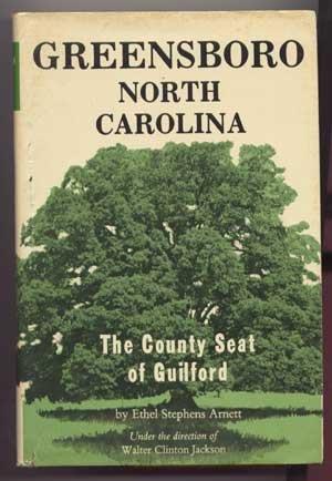 Greensboro, North Carolina: The County Seat of: Arnett, Ethel Stephens