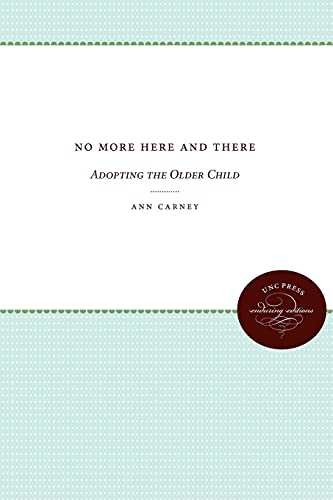 9780807812785: No More Here and There: Adopting the Older Child