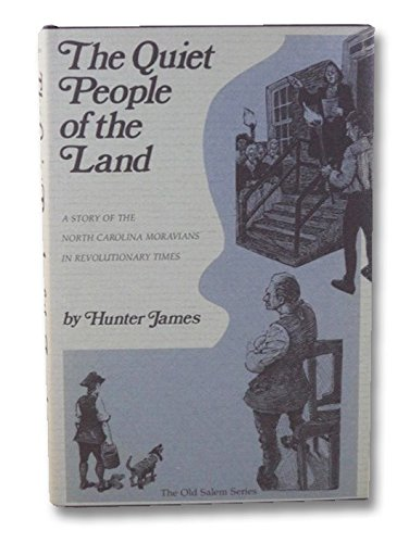 The Quiet People of the Land: A: James, Hunter