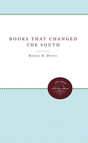 Books That Changed the South: Robert B. Downs