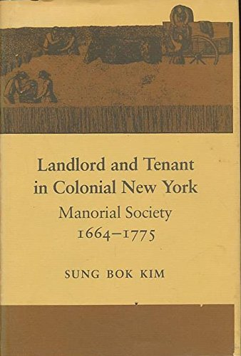 9780807812907: Landlord and Tenant in Colonial New York: Manorial Society 1664-1775