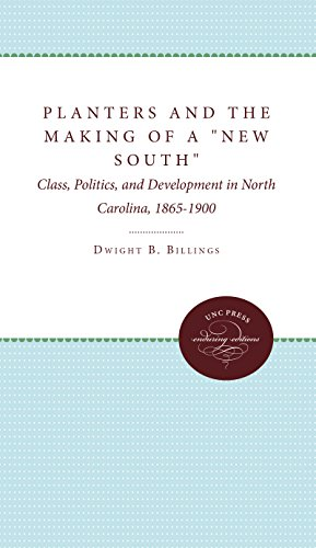 Planters and the Making of the New South: Billings, Dwight B., Jr.