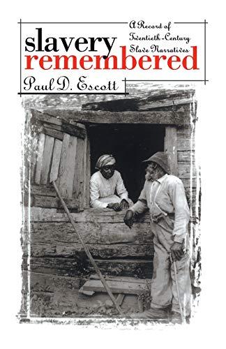 9780807813430: Slavery Remembered: A Record of Twentieth-Century Slave Narratives