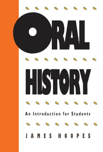 9780807813447: Oral History: An Introduction for Students