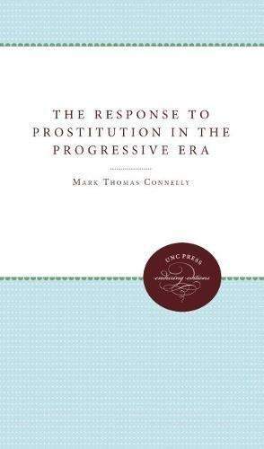 9780807814246: The Response to Prostitution in the Progressive Era