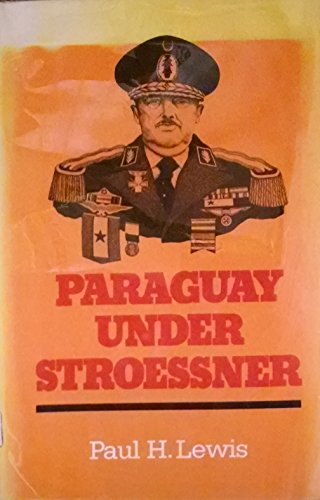 9780807814376: Paraguay Under Stroessner