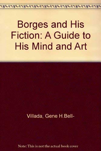 9780807814581: Borges and His Fiction: A Guide to His Mind and Art