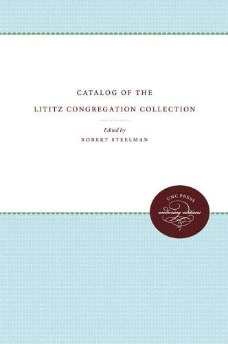 Catalog of the Lititz Congregation Collection