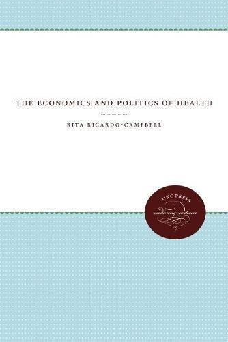 9780807815090: The Economics and Politics of Health
