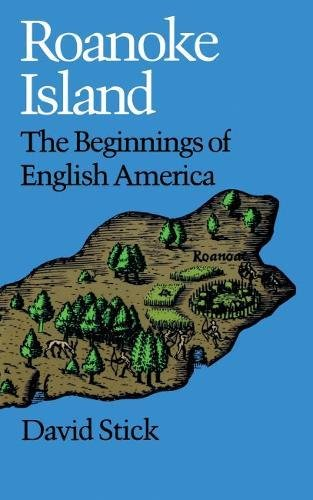 9780807815540: Roanoke Island: The Beginnings of English America