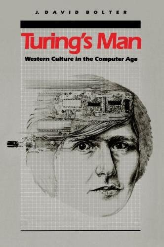 9780807815649: Turing's Man: Western Culture in the Computer Age