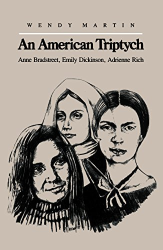 9780807815731: An American Triptych: Anne Bradstreet, Emily Dickinson, and Adrienne Rich