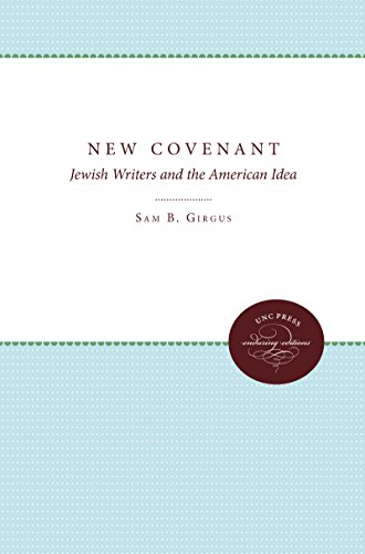 The New Covenant: Jewish Writers and the American Idea: Girgus, Sam B.