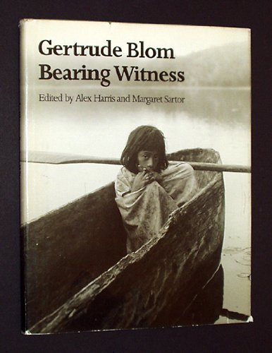 9780807815977: Gertrude Blom: Bearing witness