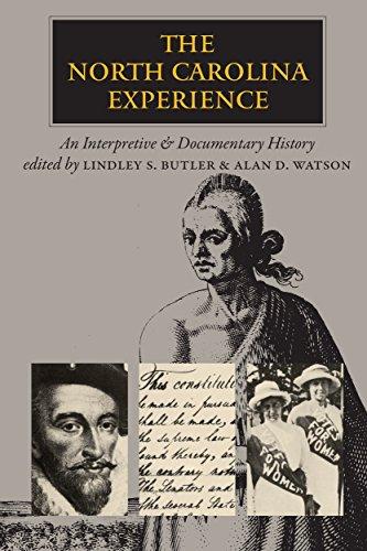 9780807816097: The North Carolina Experience: An Interpretive and Documentary Approach: An Interpretive and Documentary History