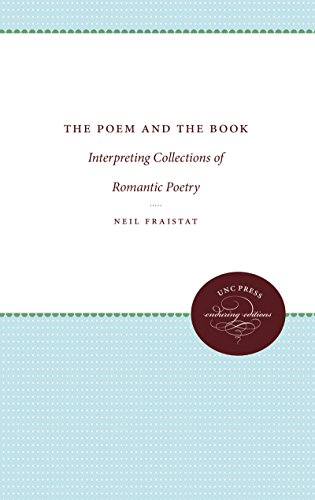 The Poem and the Book: Interpreting Collections: Neil Fraistat