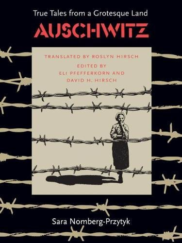 9780807816295: Auschwitz: True Tales From a Grotesque Land