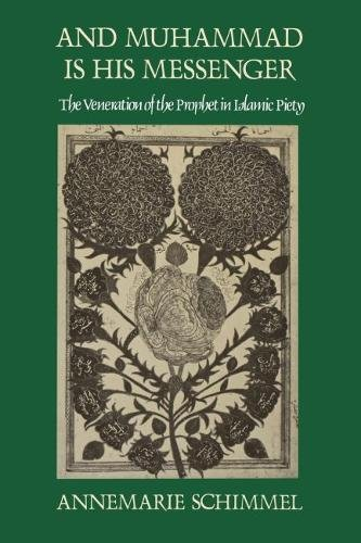 9780807816394: And Muhammad Is His Messenger: The Veneration of the Prophet in Islamic Piety (Studies in Religion)