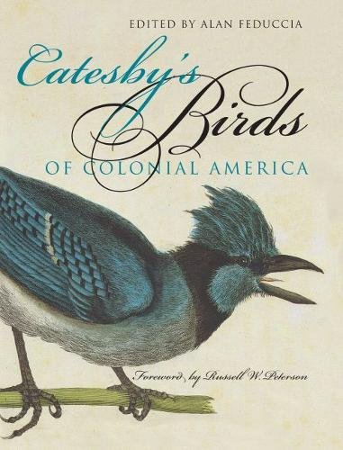 Catesby's Birds of Colonial America (Fred W: Mark Catesby, Alan