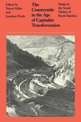 9780807816660: The Countryside in the Age of Capitalist Transformation: Essays in the Social History of Rural America
