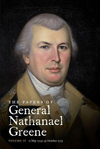 9780807816684: The Papers of General Nathanael Greene, Vol. 4: 11 May 1779-31 October 1779