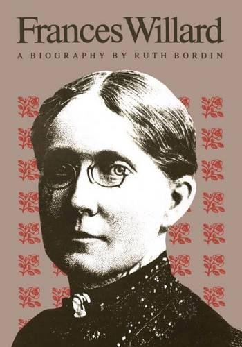 9780807816974: Frances Willard: A Biography
