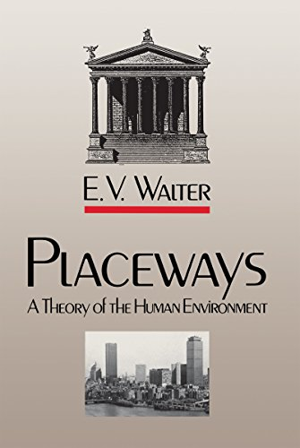 9780807817582: Placeways: A Theory of the Human Environment