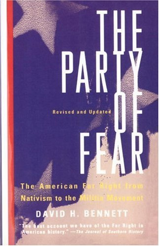 9780807817728: The Party of Fear: From Nativist Movements to the New Right in American History