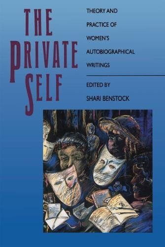 9780807817919: The Private Self: Theory and Practice of Women's Autobiographical Writings