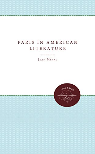 9780807818039: Paris in American Literature