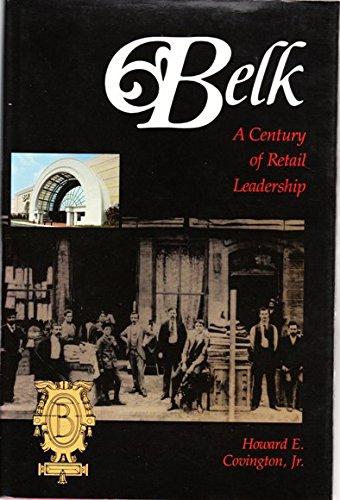 9780807818220: Belk, a Century of Retail Leadership
