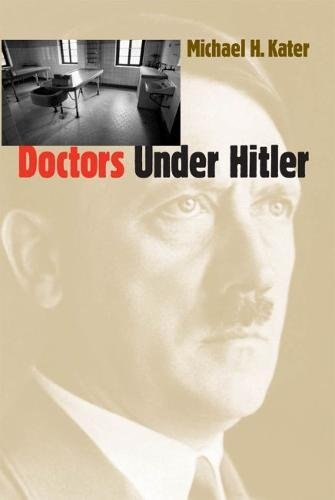 9780807818428: Doctors Under Hitler