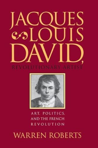 9780807818459: Jacques-Louis David, Revolutionary Artist: Art, Politics, and the French Revolution