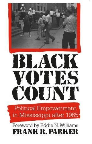 9780807819012: Black Votes Count: Political Empowerment in Mississippi After 1965