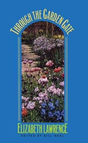 9780807819074: Through the Garden Gate (Chapel Hill Books)