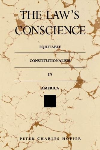 9780807819197: The Law's Conscience: Equitable Constitutionalism in America (THORNTON H BROOKS SERIES IN AMERICAN LAW AND SOCIETY)