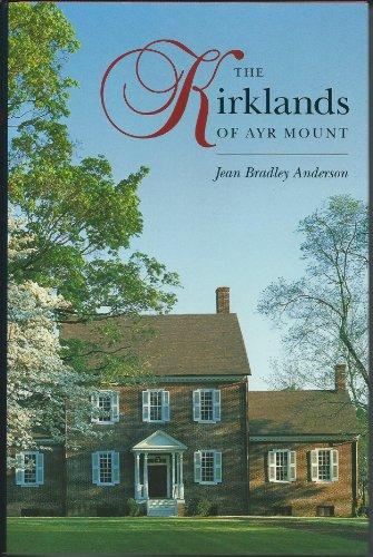 9780807819302: The Kirklands of Ayr Mount