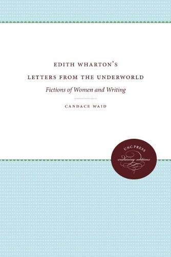 9780807819388: Edith Wharton's Letters From the Underworld: Fictions of Women and Writing