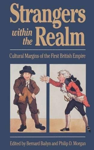 9780807819524: Strangers Within the Realm: Cultural Margins of the First British Empire (Published by the Omohundro Institute of Early American History and Culture and the University of North Carolina Press)