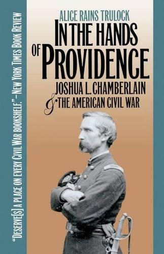 9780807820209: In the Hands of Providence: Joshua L. Chamberlain and the American Civil War