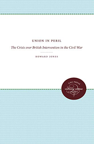 UNION IN PERIL : THE CRISIS OVER BRITISH