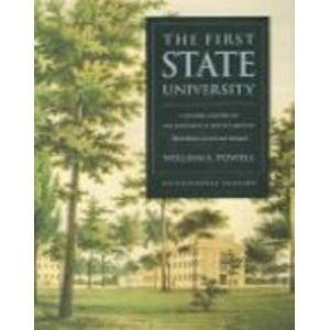 First State University: A Pictorial History of the University of North Carolina: Powell, William S....