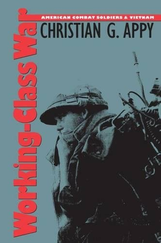9780807820575: Working-Class War: American Combat Soldiers and Vietnam