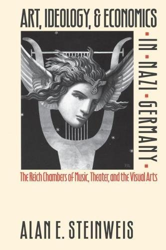9780807821046: Art, Ideology, and Economics in Nazi Germany: The Reich Chambers of Music, Theater, and the Visual Arts