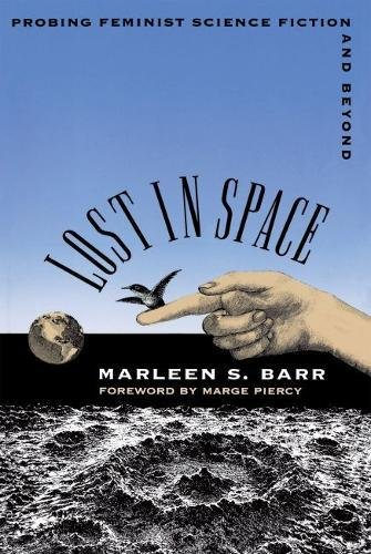 9780807821084: Lost in Space: Probing Feminist Science Fiction and Beyond