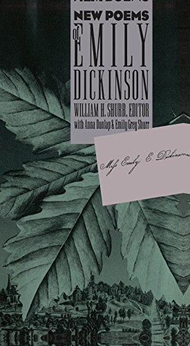 New Poems of Emily Dickinson: Dickinson, Emily; Shurr,