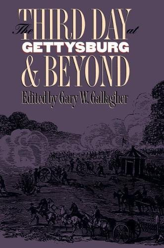 9780807821558: The Third Day at Gettysburg & Beyond (Military Campaigns of the Civil War Series)