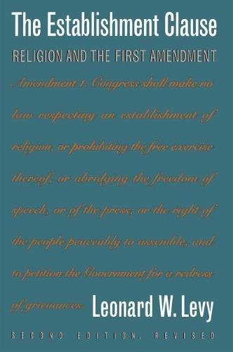 9780807821565: The Establishment Clause: Religion and the First Amendment